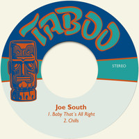 Joe South - Baby That´s All Right