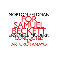 Morton Feldman - For Samuel Beckett (1987)