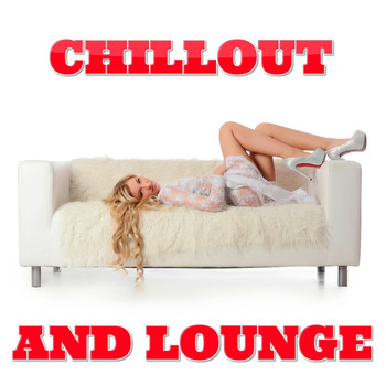 Various Artists - Chillout and Lounge
