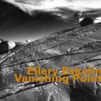 Ellery Eskelin - Vanishing Point