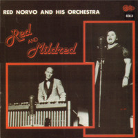 Red Norvo And His Orchestra - Red and Mildred