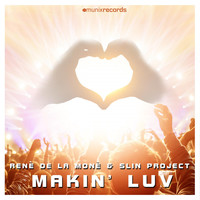 René de la Moné & Slin Project - Makin' Luv