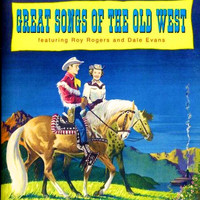 Roy Rogers - Great Songs of the Old West