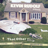 Kevin Rudolf - That Other Ship