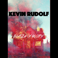 Kevin Rudolf - Blaze of Glory