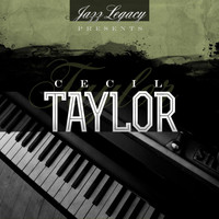Cecil Taylor - Jazz Legacy (The Jazz Legends)