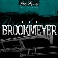 Bob Brookmeyer - Jazz Legacy (The Jazz Legends)