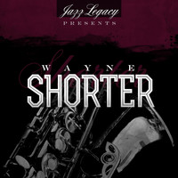 Wayne Shorter - Jazz Legacy (The Jazz Legends)