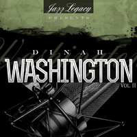 Dinah Washington - Jazz Legacy, Vol. 2 (The Jazz Legends)