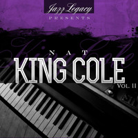 "Nat ""King"" Cole - Jazz Legacy, Vol. 2 (The Jazz Legends)"
