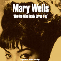 Mary Wells - The One Who Really Loves You (Original Album)