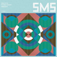 SMS - Malice & Mario Sweet Present: S.M.S.