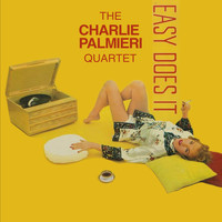 Charlie Palmieri - Charlie Palmieri Quartet: Easy Does It