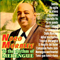 Noro Morales - To The Rhythm Of Merengue With Noro Morales