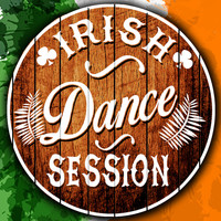 The Irish Dancing Music|Irish Dancing|Irish Songs - Irish Dance Session