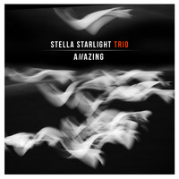 Stella Starlight Trio - Amazing
