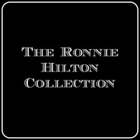Ronnie Hilton - The Ronnie Hilton Collection