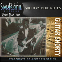 Guitar Shorty - Shorty's Blue Notes