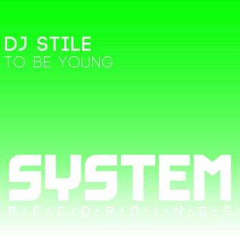 Dj Stile - To Be Young