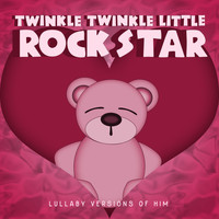 Twinkle Twinkle Little Rock Star - Lullaby Versions of HIM