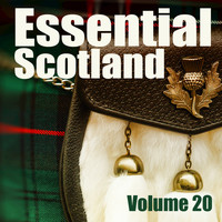 Celtic Spirit - Essential Scotland, Vol. 20