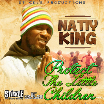 Natty King - Protect The Little Children - Single