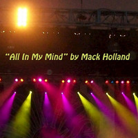 Mack Holland - All In My Mind - EP