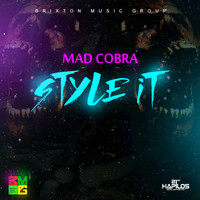 Mad Cobra - Style It - Single