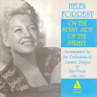 Helen Forrest - On the Sunny Side of the Street
