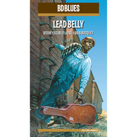 Lead Belly - BD Music Presents Lead Belly