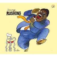 Jimmy Rushing - BD Music & Cabu Present Jimmy Rushing