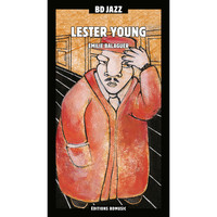 Lester Young - BD Music Presents Lester Young