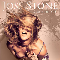 Joss Stone - Stuck on You