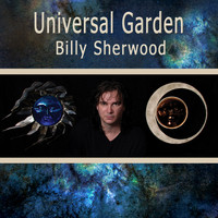 Billy Sherwood - Universal Garden
