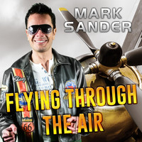 Mark Sander - Flying Through the Air