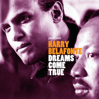 Harry Belafonte - Dreams Come True