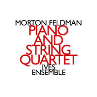 Morton Feldman - Morton Feldman: Piano and String Quartet