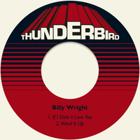 Billy Wright - If I Didn´t Love You