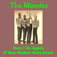 The Miracles - If Your Mother Only Knew