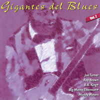 Joe Turner - Gigantes del Blues Vol. 2