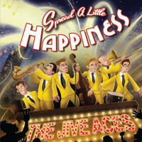 THE JIVE ACES - Spread a Little Happiness
