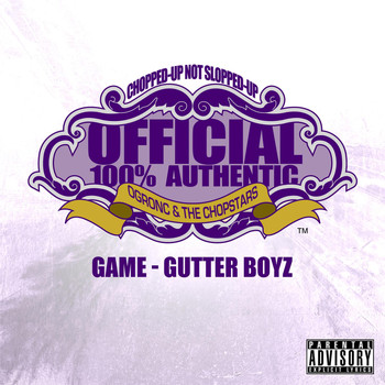Game - Gutter Boyz (OG Ron C Chopped Up Not Slopped Up Version) - Single (Explicit)