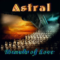 Astral - Formula of Love