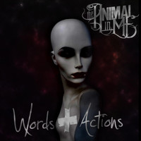 The Animal In Me - Words & Actions