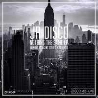 JR Disco - Nothing the Same EP