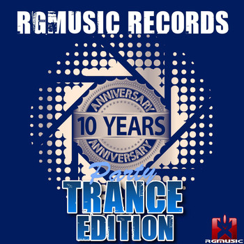 Various Artists - Rgmusic Records 10 Years Anniversary Party - Trance Edition