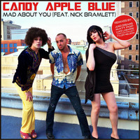 Candy Apple Blue - Mad About You: The Remixes