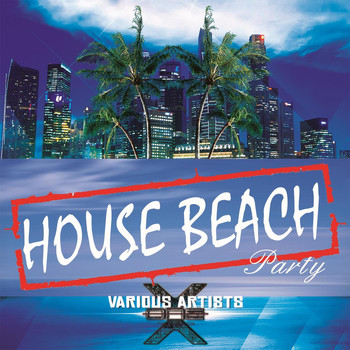 Various Artists - House Beach Party