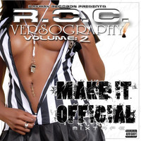 R.O.C. - Make It Official: Versography Mixtape, Vol. 2