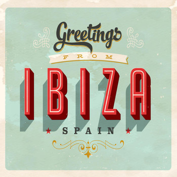Various Artists - Greetings from Ibiza Spain